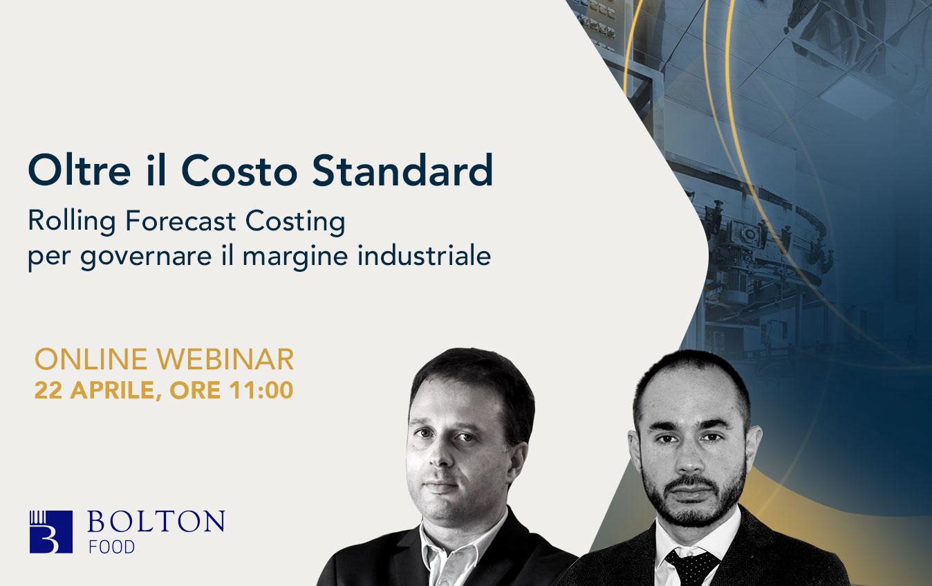 Oltre il Costo Standard: Rolling Forecast Costing per governare il margine industriale